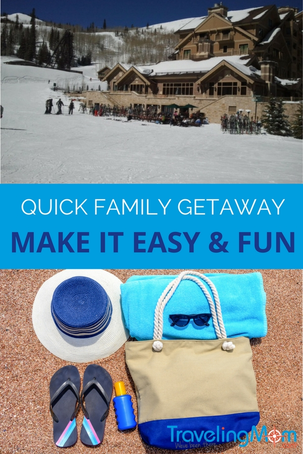 Tips To Plan A Quick Family Getaway