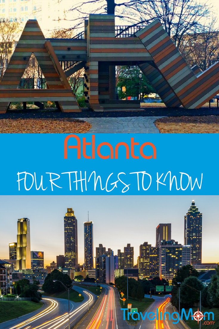 "Learn what Long Weekend TravelingMom believes are four of the MUST KNOW facts to file under ""things to know about Atlanta"" before you come for a visit."