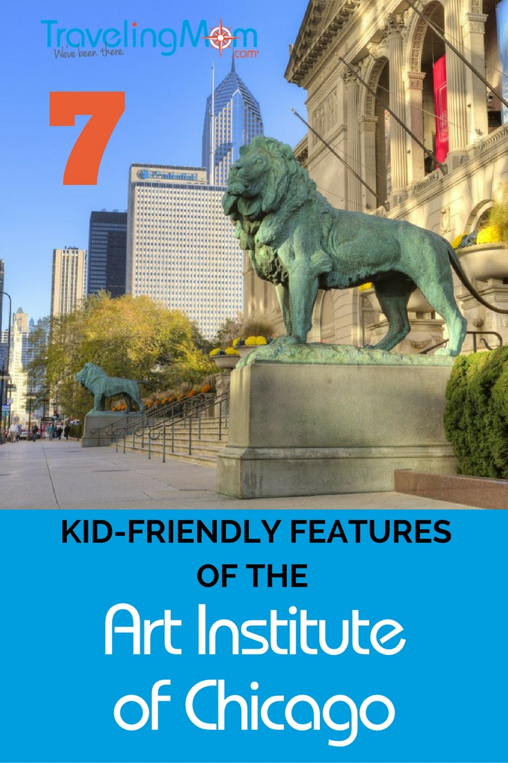 The Art Institute of Chicago is one of the world's great art museums. These 7 kid-friendly features will make it a favorite Chicago stop for families.