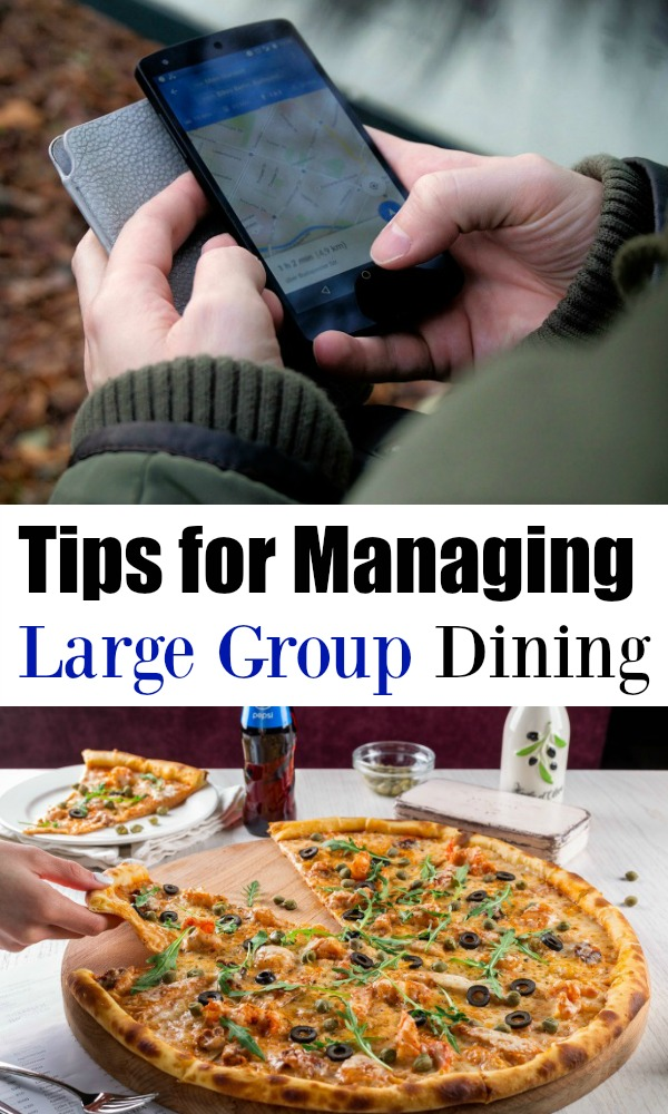 Not sure where to begin when planning dining out for a large group? Here's easy (and effective!) tips for a successful restaurant visit.
