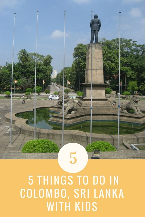 Where to go and when to do when visiting Colombo Sri Lanka with kids.