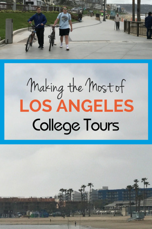 How to Make the Most of a Los Angeles College Tour. Where to eat, where to stay and how to do more than visit a college on your college tour of LA.