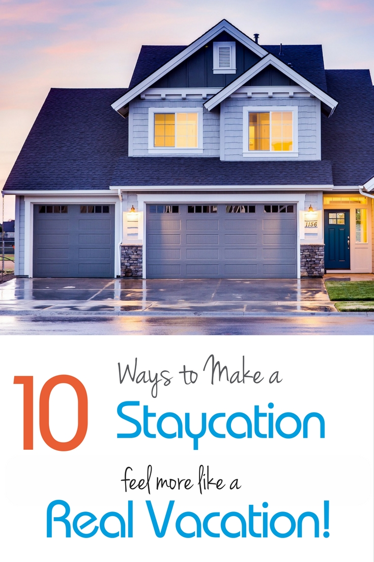 For those times when a staycation is the only thing that fits your family budget, check out these great ideas for making a staycation feel more like a vacation. (We think #5 is pure genius!)