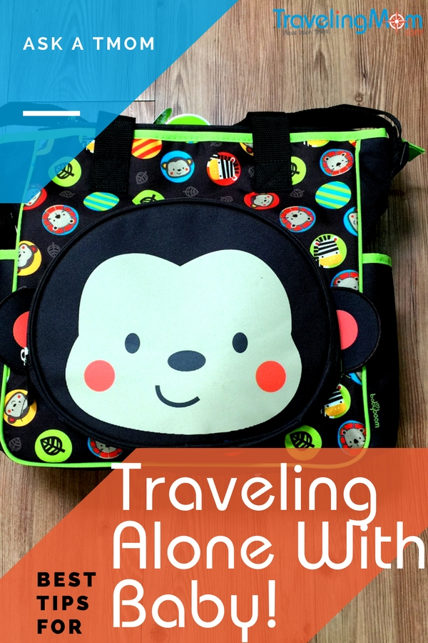 With a bit of planning, traveling alone with a baby can be a successful - and fun - event!