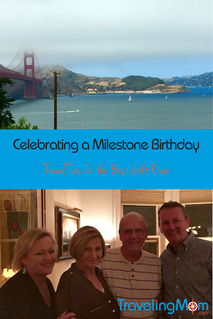 Travel Planning Tips for a Milestone Birthday Celebration