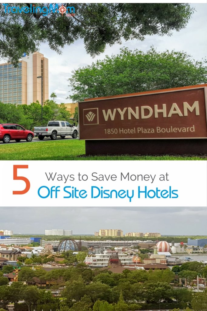 Off Site Disney Hotels | 5 Ways You Can Save More Money