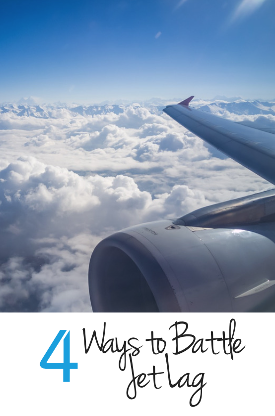4 ways to battle jet lag especially if you are traveling to Asia.