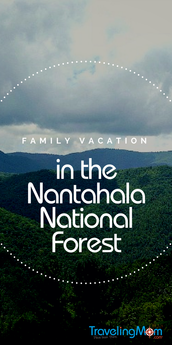 Family fun in the Nantahala National Forest in North Carolina is easy if you know where to look. Let our TravelingMom show you where!
