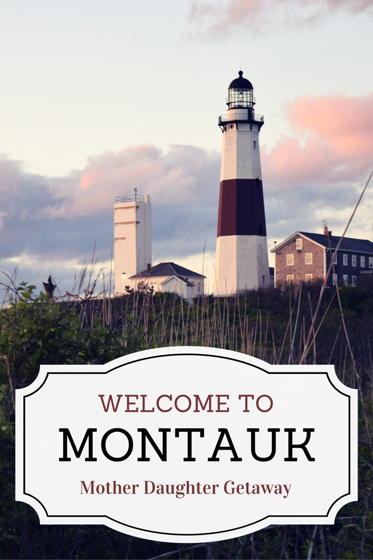 Best destination for a mother daughter trip montauk ny for Mother daughter weekend getaways