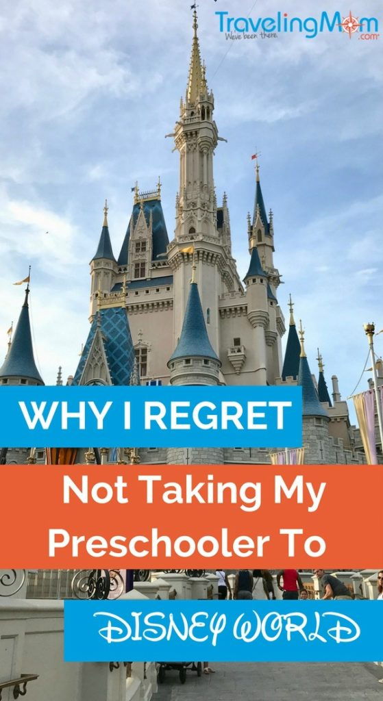 What is the right age for Disney World? Why I regret not taking my preschooler to Disney World and all the reasons why.