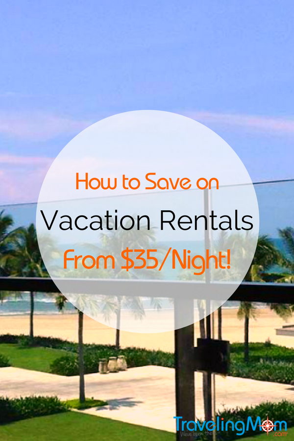 How to save on vacation rentals: Stay worldwide from $35/night!