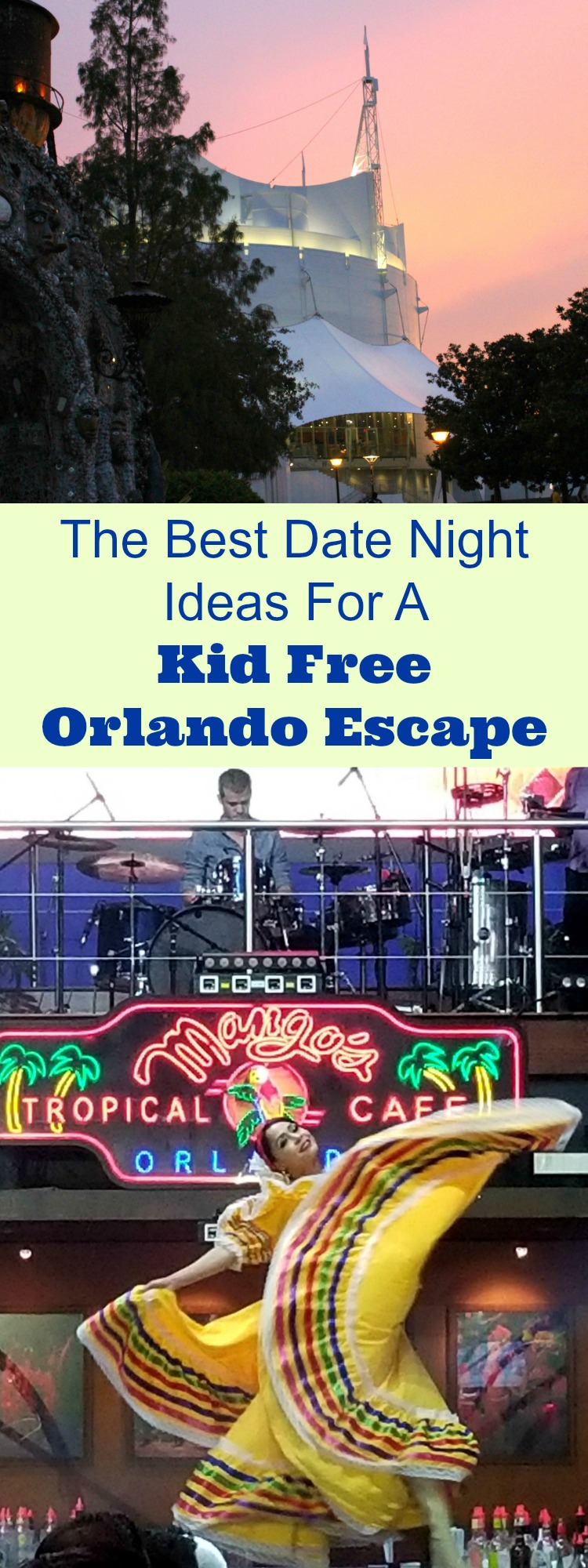 kid-free orlando | date nights in orlando fl | travelingmom