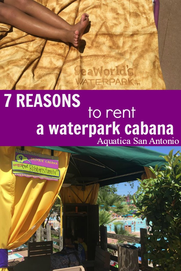 Ready to visit Aquatica San Antonio but not sure you want to spend extra on a cabana rental? Here are seven reasons why it's worth every penny!