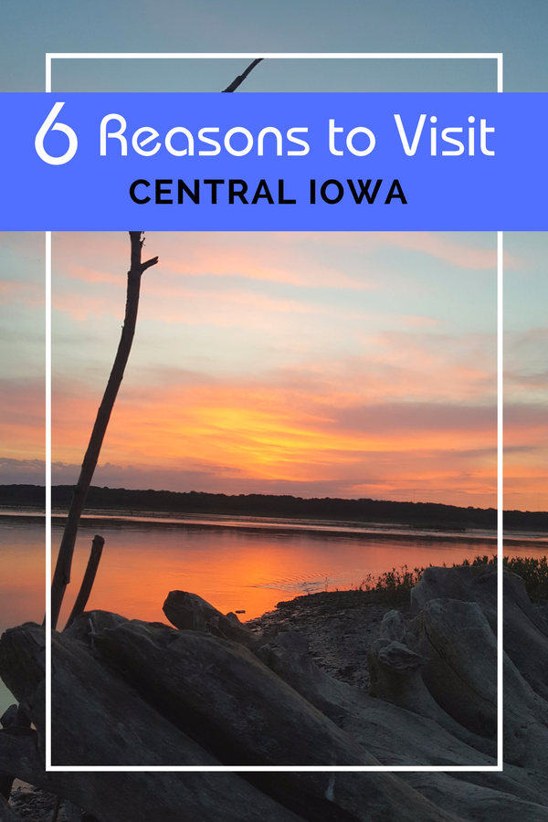 Iowa is more than corn fields! Here are 6 reasons to visit Central Iowa.