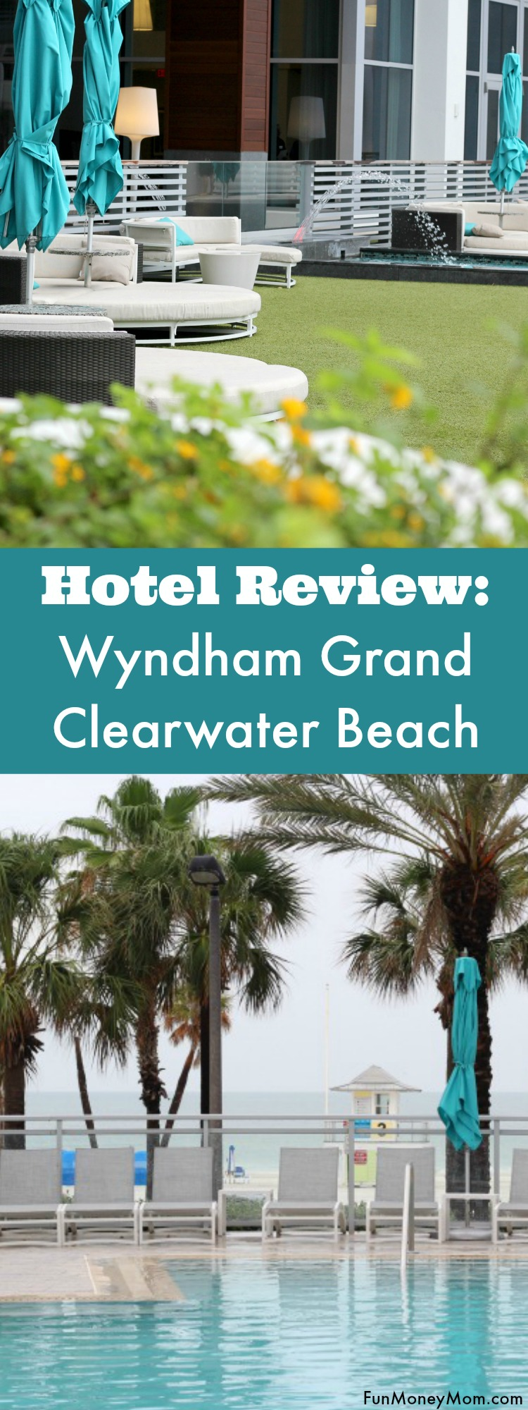 Ready to spoil yourself? Check into the Wyndham Grand Clearwater Beach, Florida