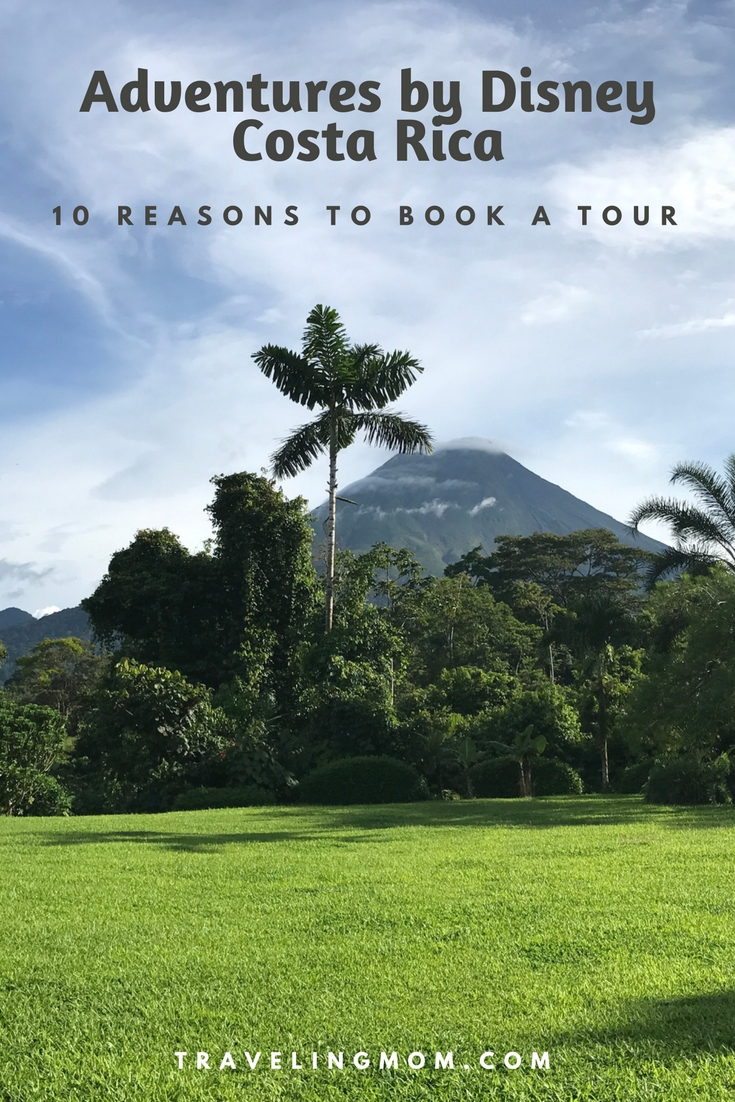 If you're considering a trip to Costa Rica, here are 10 reasons to book with Adventures by Disney. It's an amazing experience! - TravelingMom