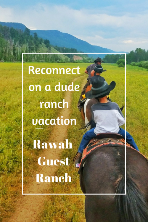 Reconnect with your Family at Rawah Guest Ranch, a Colorad Dude Ranch