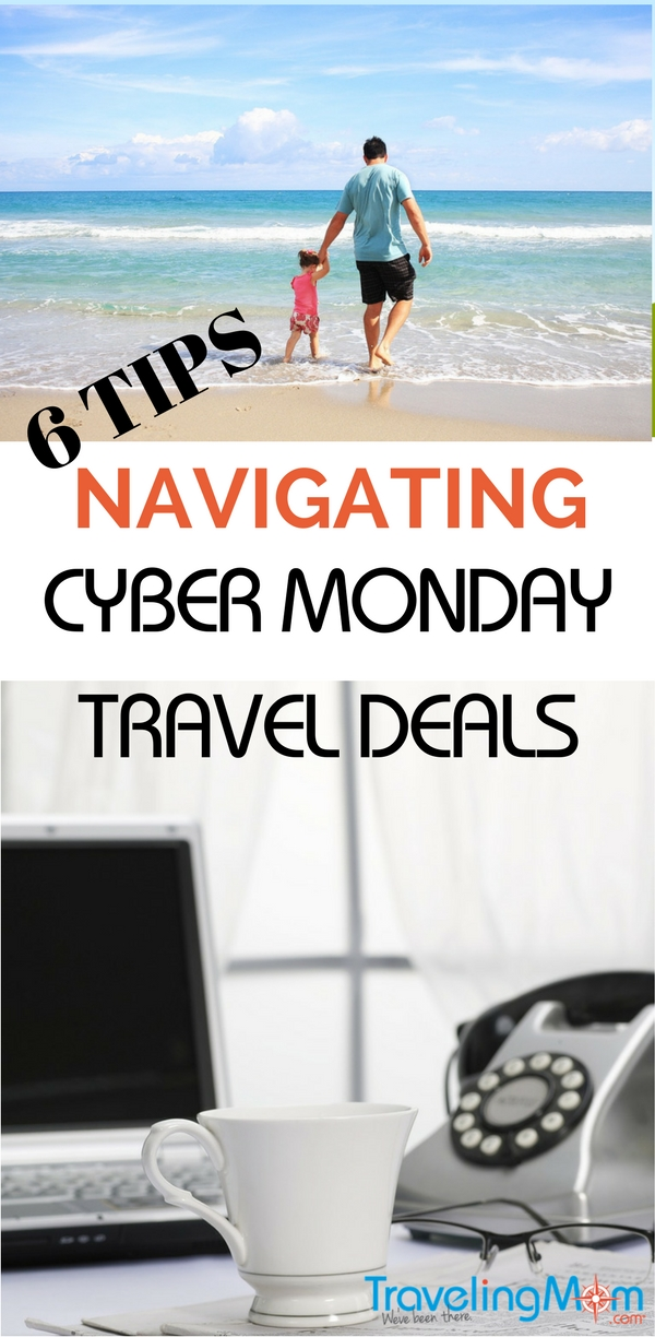 Before wheeling and dealing with your hard-earned vacation dollars, take a look at these Top 6 Tips for Cyber Monday Travel Deals.