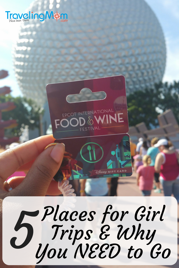 5 reasons why very mom NEEDS to have an annual Girlfriend Getaway and Five amazing places to go!