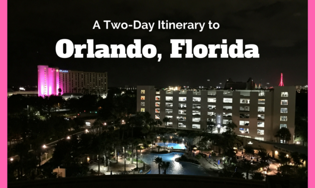 A Two-Day Itinerary to Orlando, Florida: More than a Theme Park