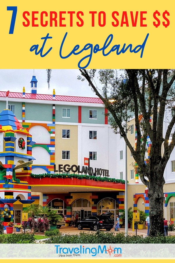 Legoland resort with text 7 secrets to save $$ at Legoland