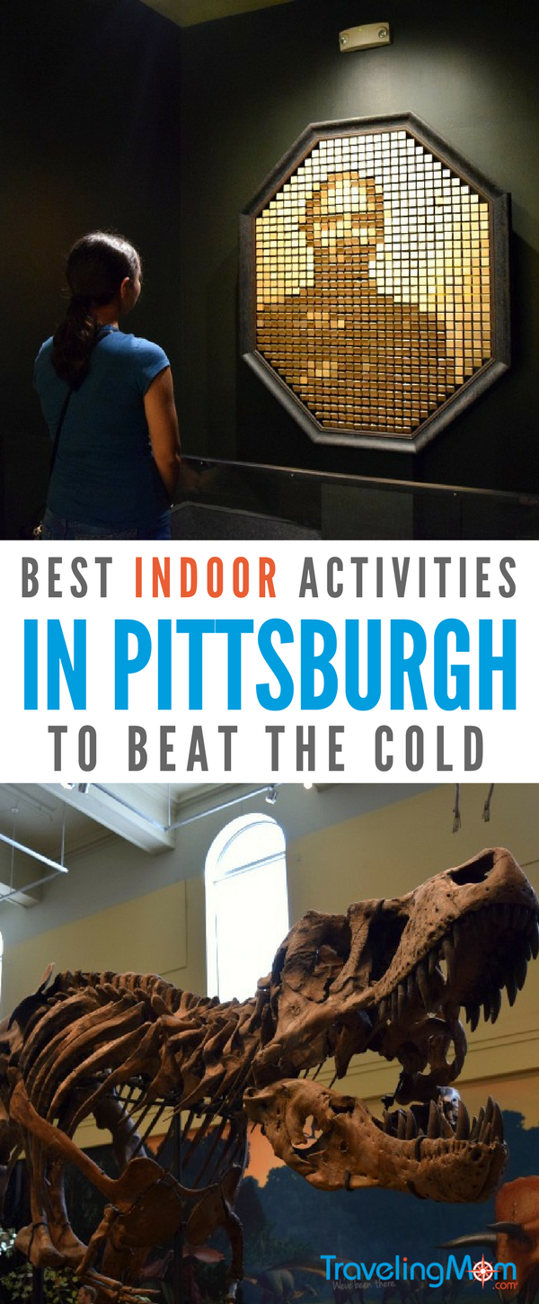 Looking for the best indoor Pittsburgh activities with kids to beat the cold? Here's our top picks for hot spots!