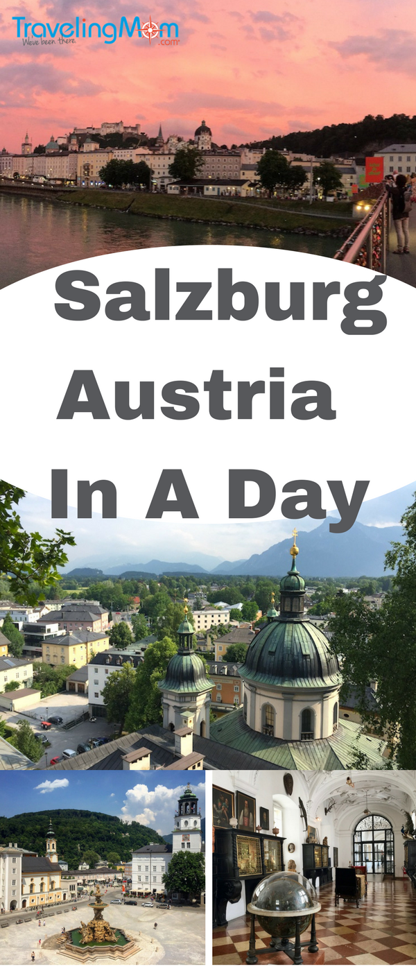 How to see Salzburg in a day? From Mozart's house to Sound of Music sites, we've got tips.