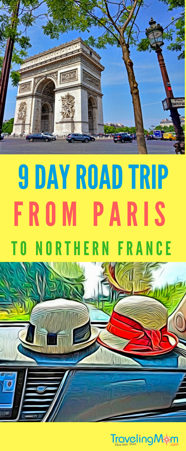 Take a 9 day road trip from Paris to explore fascinating Northern France