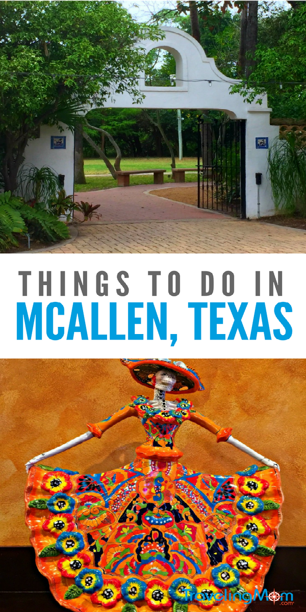 Things to do in McAllen Texas