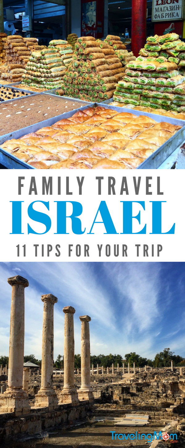 Tips for a family trip to Israel, including what to do, what not to do, and what to pack for winter