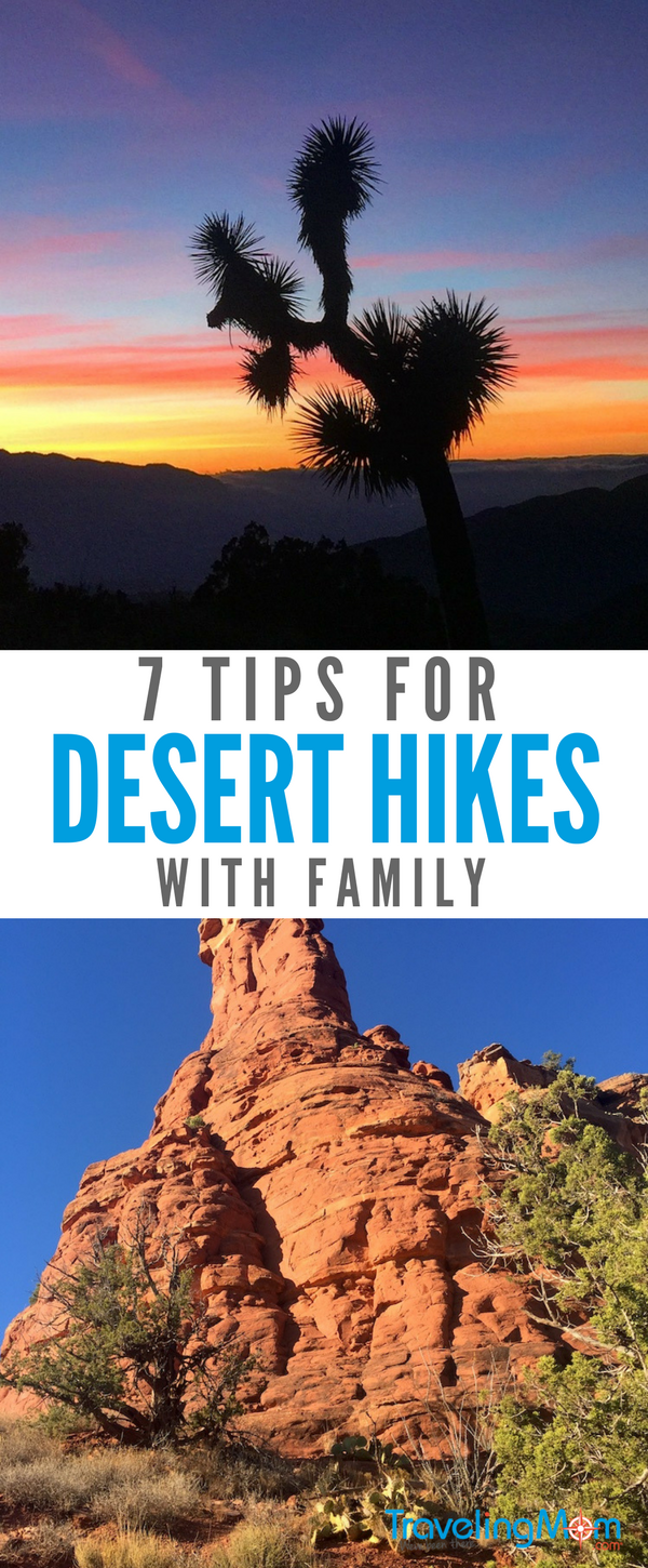Check out these 7 tips for desert hiking with family, plus a packing list.