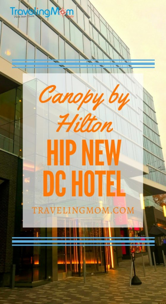 Looking for a family friendly hotel in Washington DC? Try the Canopy by Hilton, an innovative new Hilton brand. Best of all, it's along the southwest waterfront, away from the tourist crush of the National Mall.