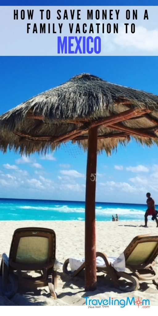 Want to save money on your family vacation to Mexico? Here are seven ways to make your family vacation to Mexico more affordable.
