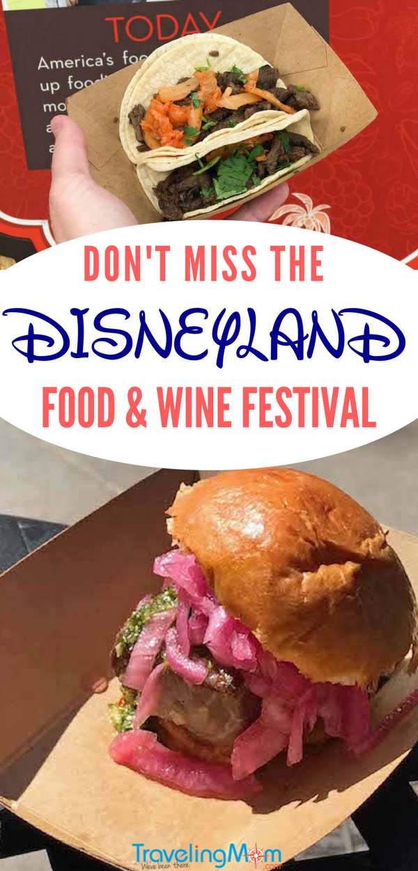 7 Reasons you will love the Disneyland Food and Wine Festival at Disney California Adventure, plus the Disneyland Food and Wine 2018 Dates and menu options