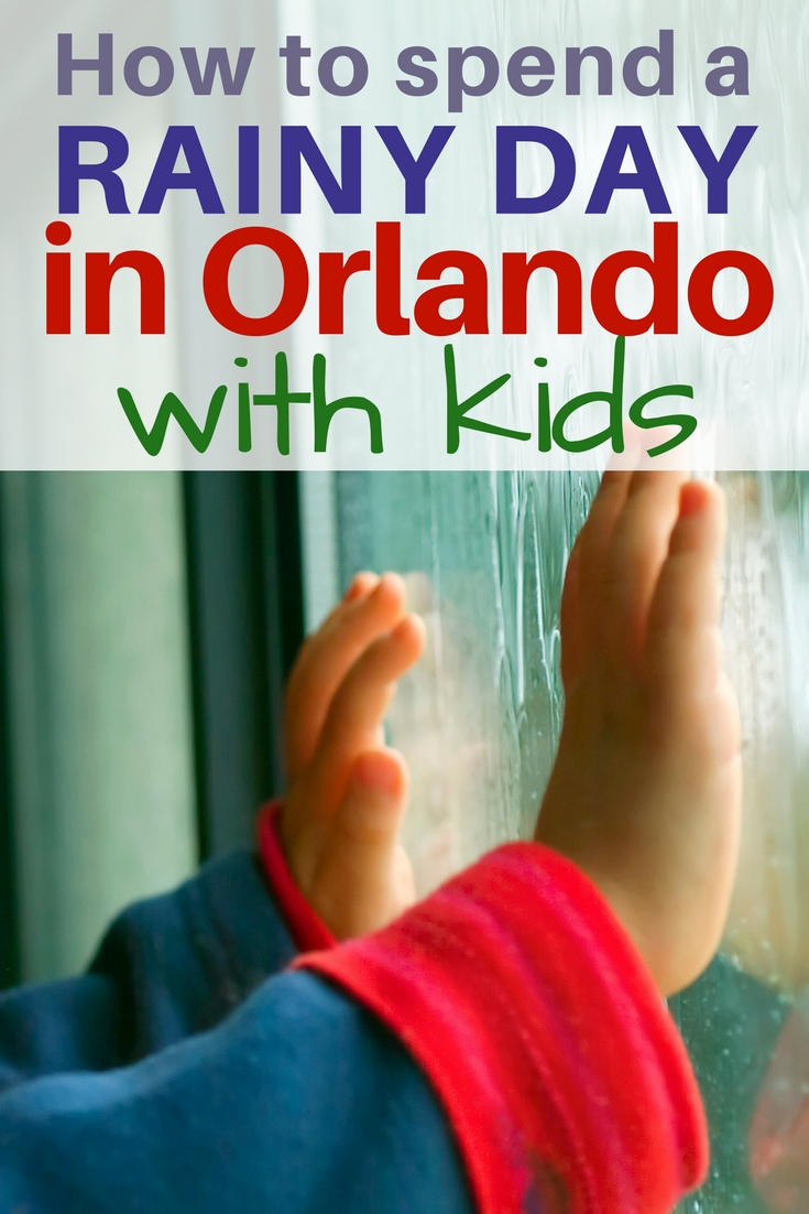 Kid friendly rainy day activities in Orlando. These tips are perfect when it rains on your Orlando vacation.