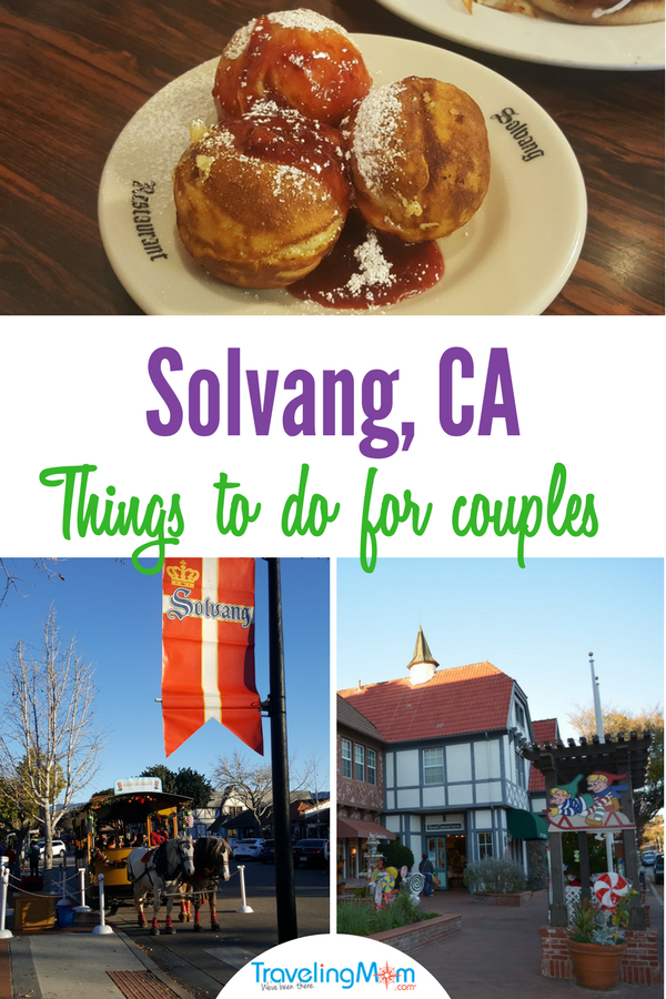 The small Danish town, Solvang is a wide variety of activities for adults.