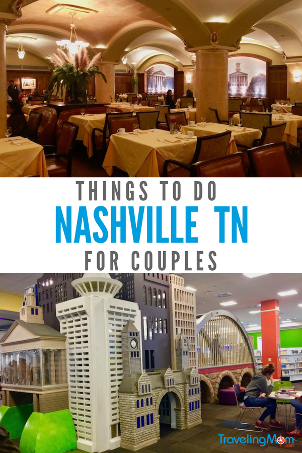 Things to do in Nashville for couples include romantic restaurants, music, civil rights exhibits - and more.