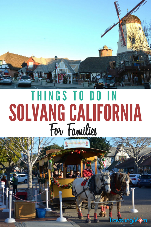 Discover all the family friendly things to do in Solvang California.