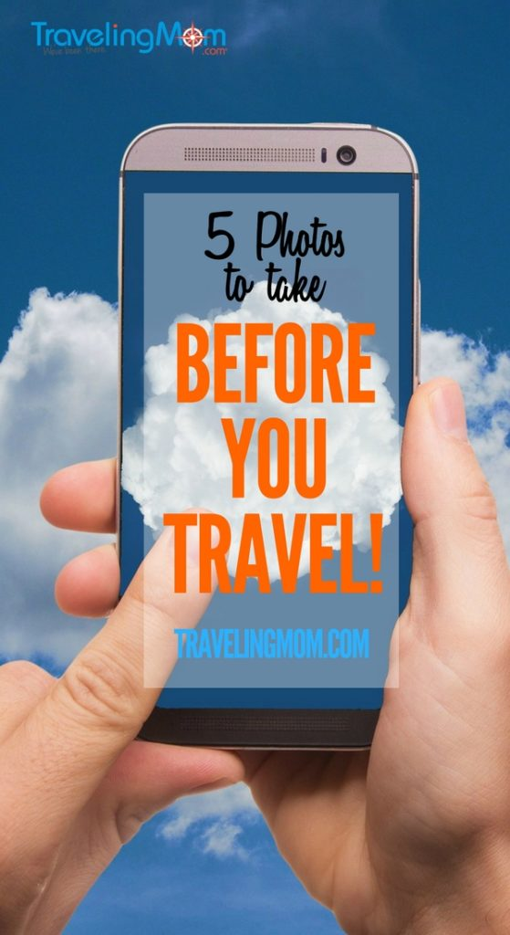 Smartphone photo travel tip: Take these 5 photos BEFORE you leave on your family vacation. They will make your travel less stressful and might even keep your kids safer!