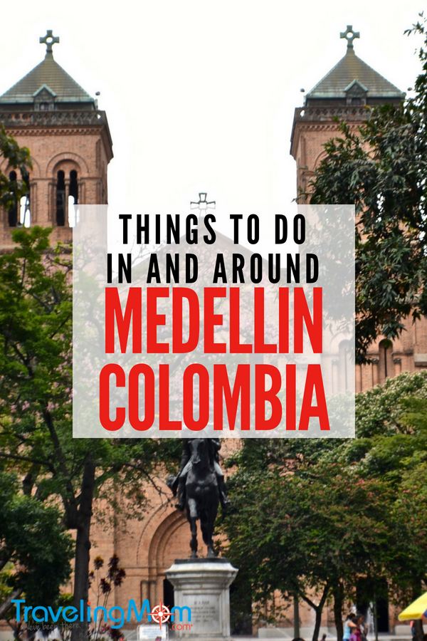 10 Things to Do In and Around Medellin Colombia