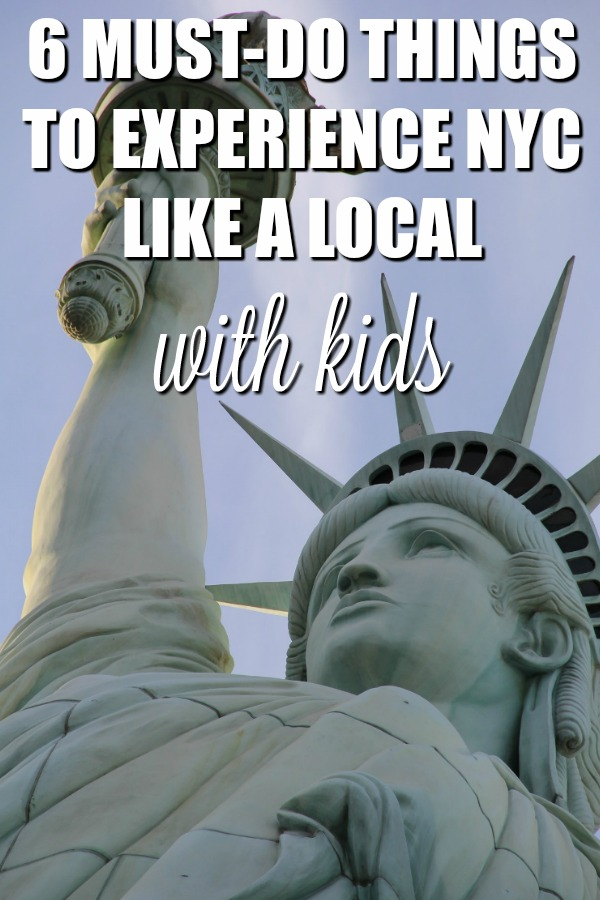 Headed to New York City and want really dive in to the local culture? Here's six must-do things to experience NYC like a local with kids in tow.
