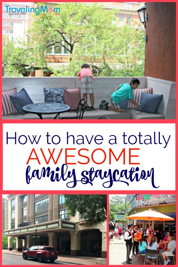 These Traveling Mom approved staycation tips will help you plan your best staycation EVER!