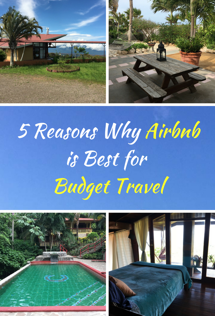 There are several reasons why Airbnb is the best option for traveling on a budget.