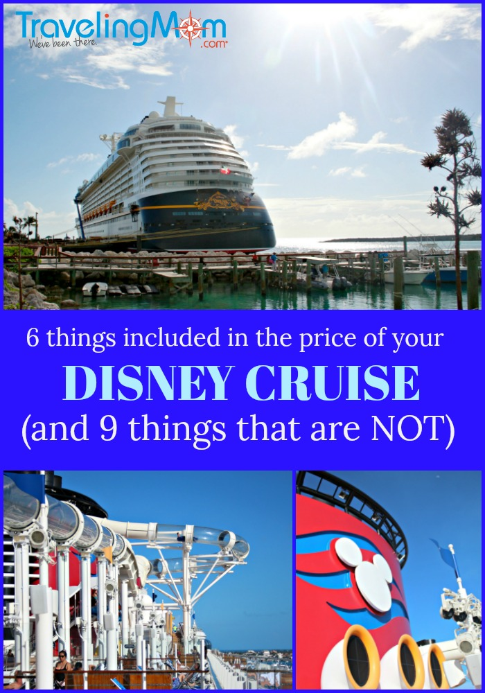 6 things included in the price of your Disney Cruise and 9 things that are not