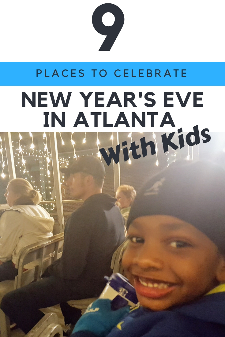 Atlanta 2018 New Year's Eve events are fun for the whole family. #NewYearsEve #Atlanta #AtlantaWithKids