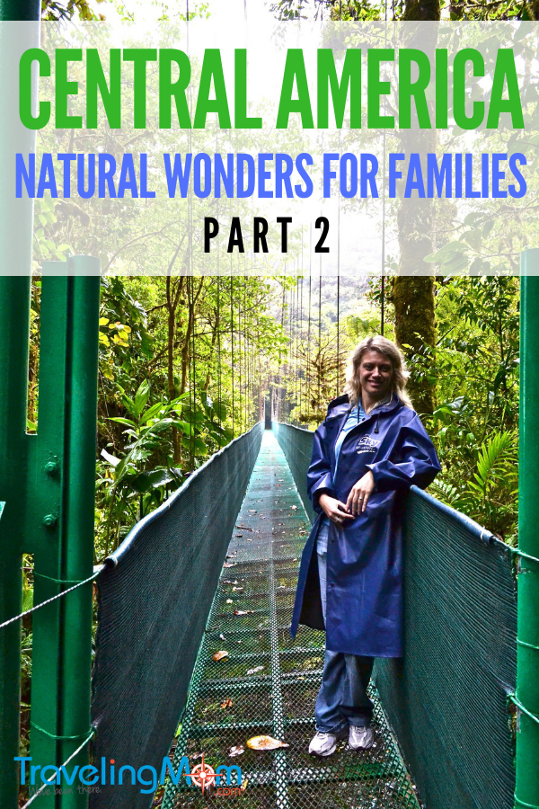 Kid-Friendly Natural Wonders in Central America - Part 2 #naturalwonders #centralamerica #kidfriendlytravel