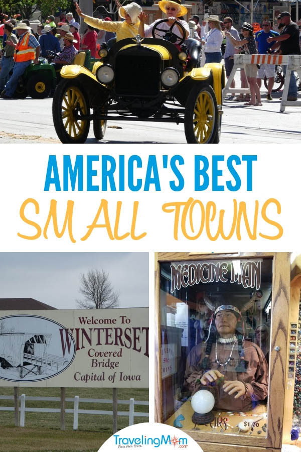 TravelingMom approved, 12 of America's Best Small Towns #bestsmalltowns #americasbestsmalltowns