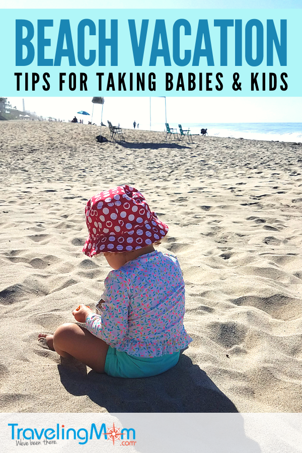 If you're planning a family beach vacation with a baby and kids, this is your ultimate guide! To have the best family vacation on the sand check out these tips on what to pack, taking babies and toddlers, what to do on rainy days, family beach activities and even meal and snack ideas for budget travel. #TMOM #Beach #Vacation #Summer | Traveling Mom | Beach Travel | Summer Travel | Travel with Kids | Family Travel | Beaches | All-Inclusive Resort | Travel Tips