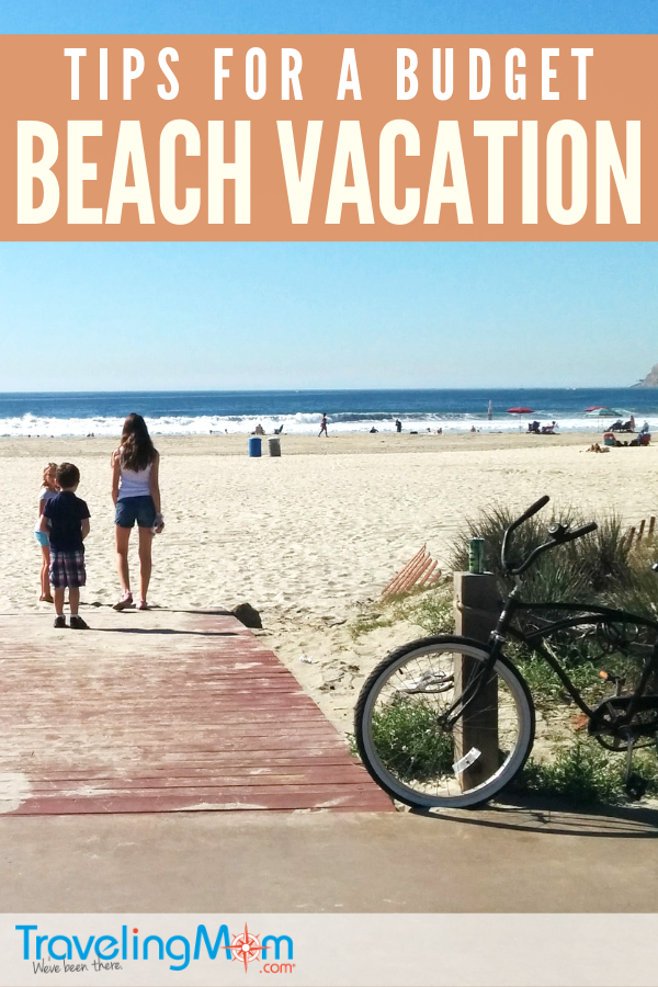 Planning a family beach vacation on a budget? This is your ultimate guide! To have the best family vacation on the sand check out these tips on choosing between a hotel, resort or beach house rental, what to pack, free things to do in beach cities family beach activities and even meal and snack ideas for budget travel. #TMOM #Beach #Vacation #Summer | Traveling Mom | Beach Travel | Summer Travel | Travel with Kids | Family Travel | Beaches | Budget Travel | Travel Tips