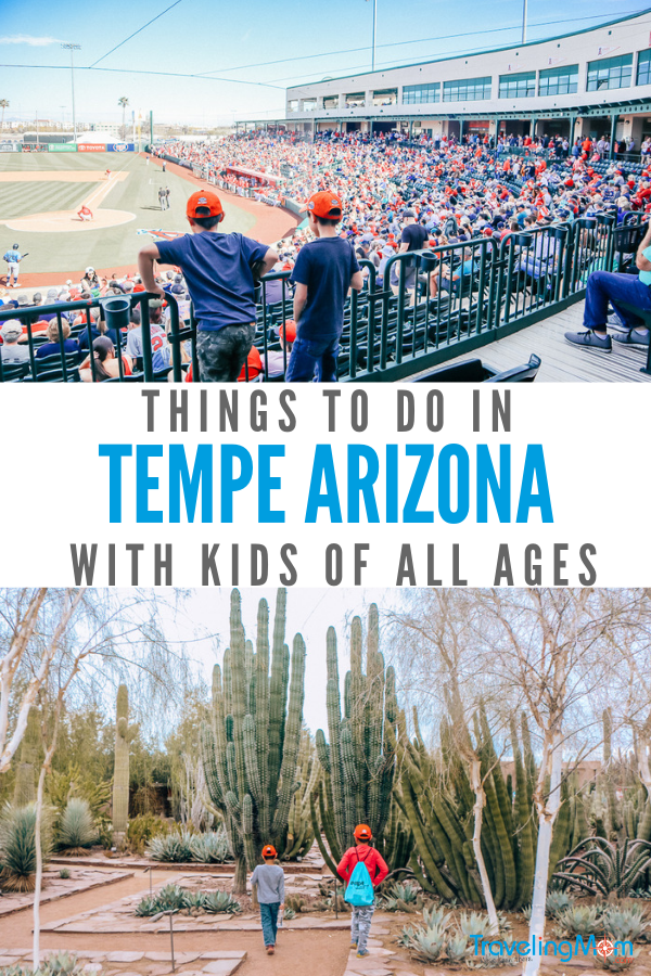 If you're looking for things to do with kids in Tempe AZ Traveling Mom has you covered